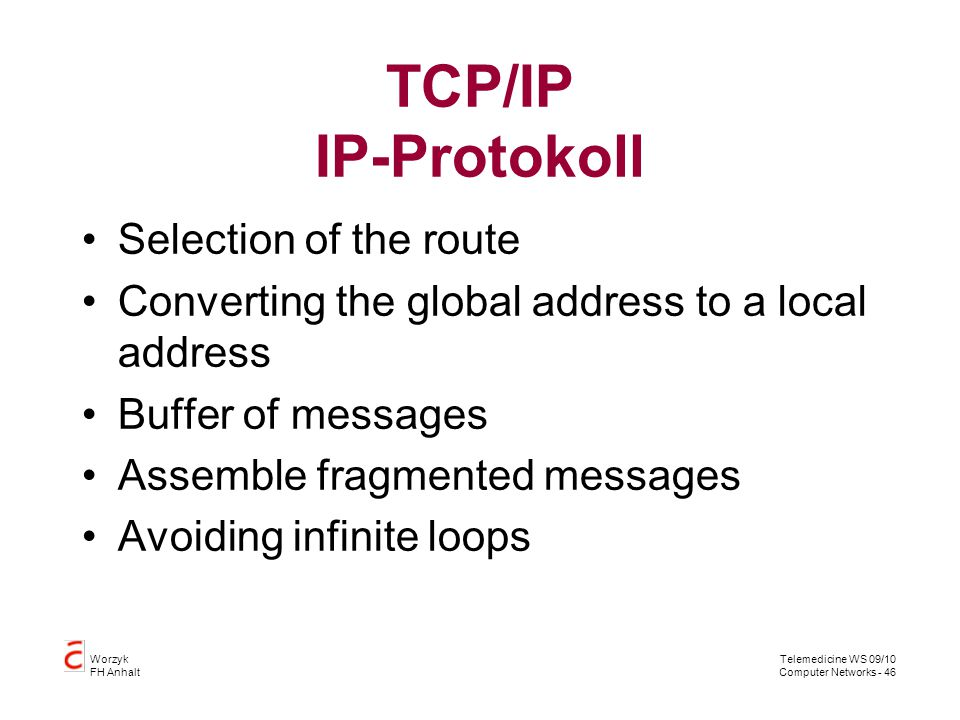 TCP/IP IP-Protokoll Selection of the route