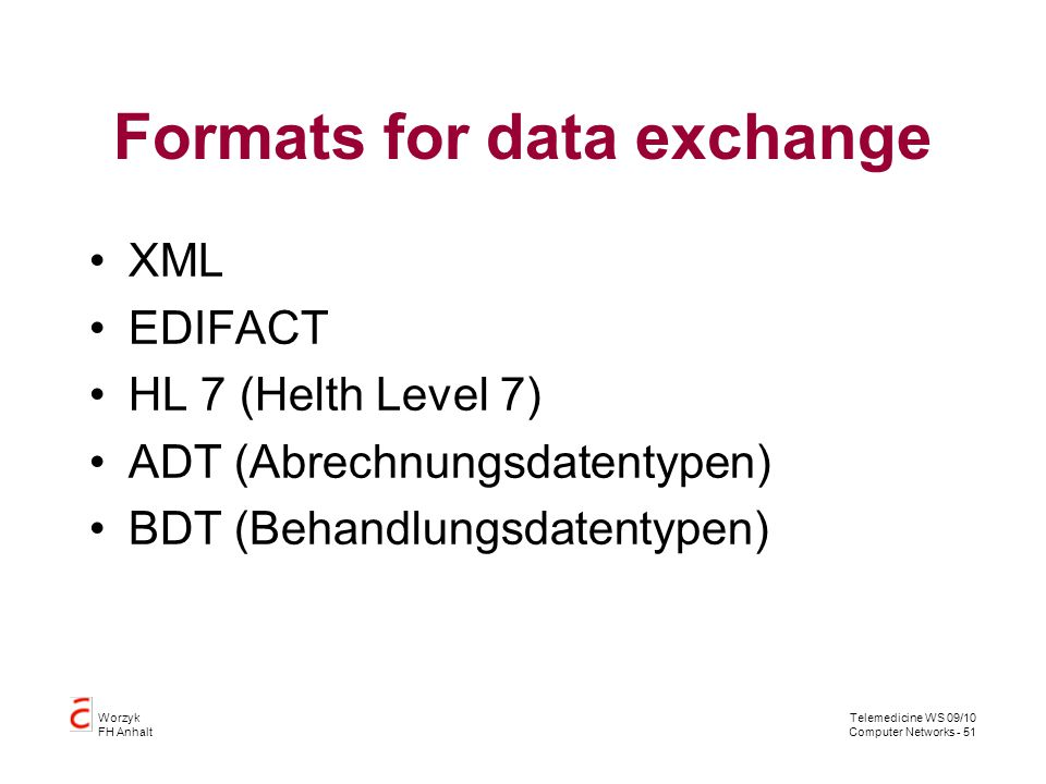 Formats for data exchange