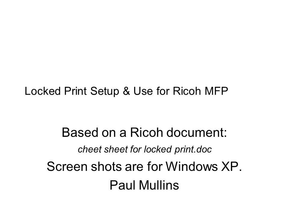 Locked Print Setup & Use for Ricoh MFP
