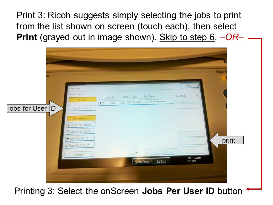 Printing 3: Select the onScreen Jobs Per User ID button