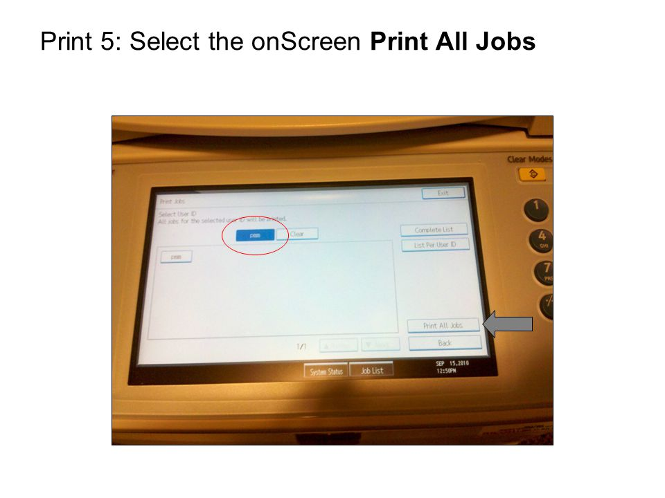 Print 5: Select the onScreen Print All Jobs