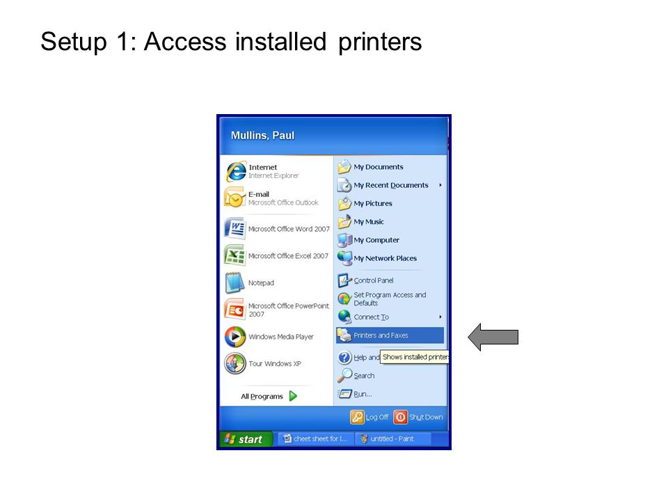 Setup 1: Access installed printers