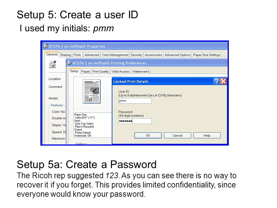 Setup 5: Create a user ID I used my initials: pmm
