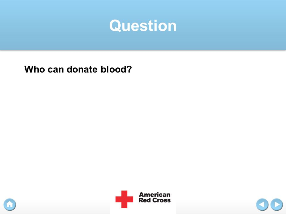 Question Who can donate blood