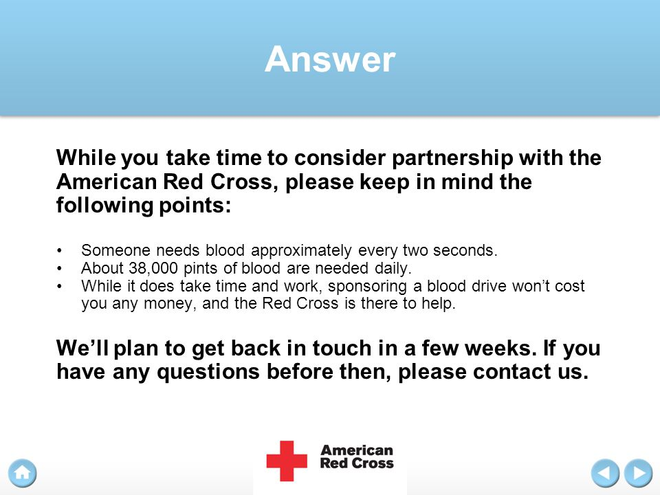 Answer While you take time to consider partnership with the