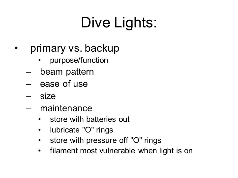 Dive Lights: primary vs. backup beam pattern ease of use size