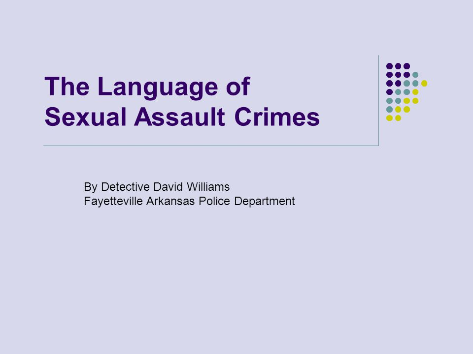 The Language of Sexual Assault Crimes