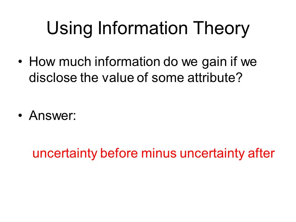 Using Information Theory