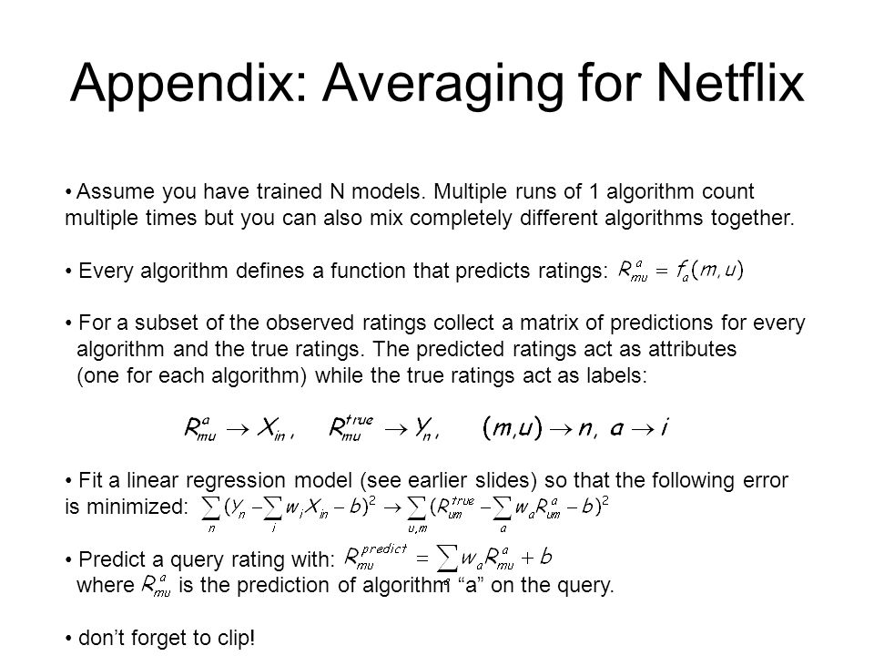 Appendix: Averaging for Netflix