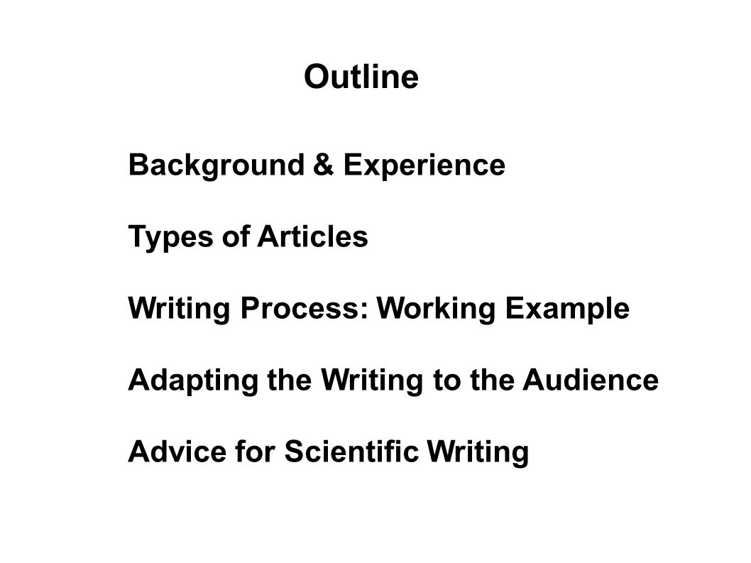 Outline Background & Experience Types of Articles