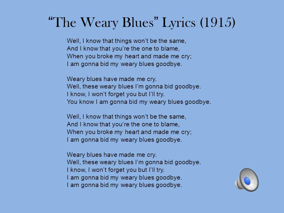The Weary Blues Lyrics (1915)