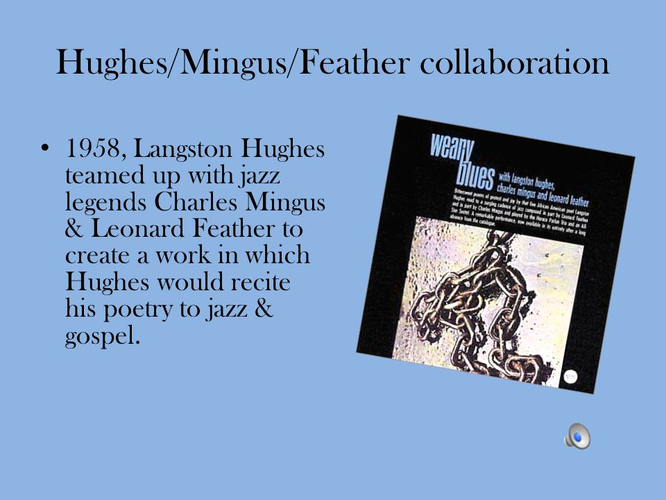Hughes/Mingus/Feather collaboration