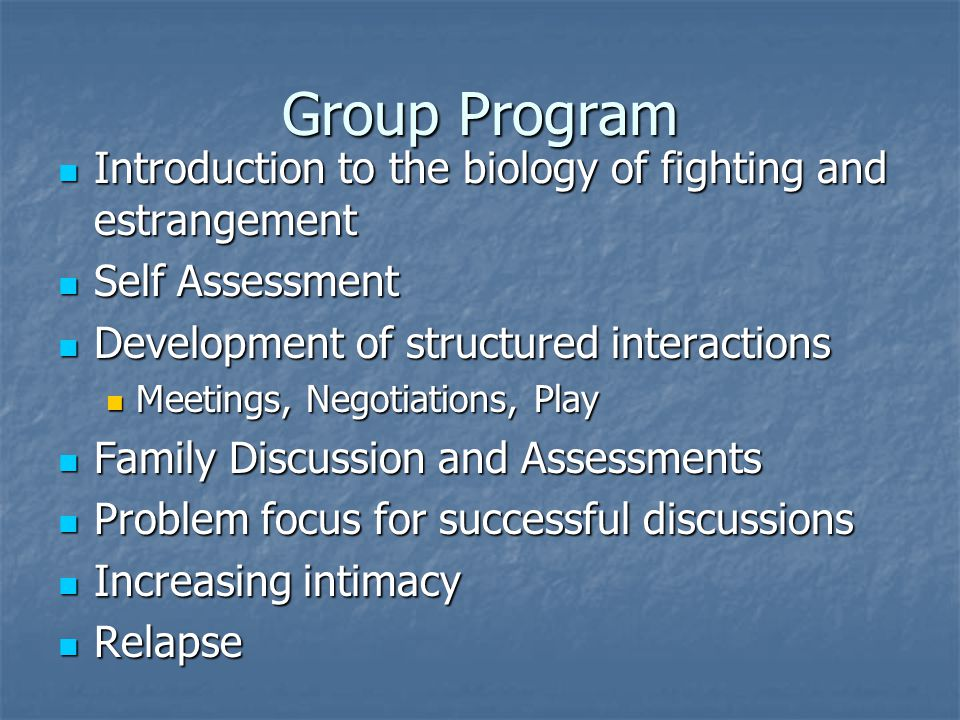 Group Program Introduction to the biology of fighting and estrangement