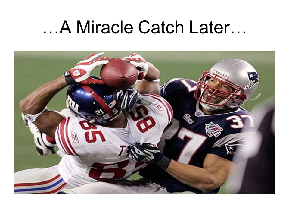 …A Miracle Catch Later…