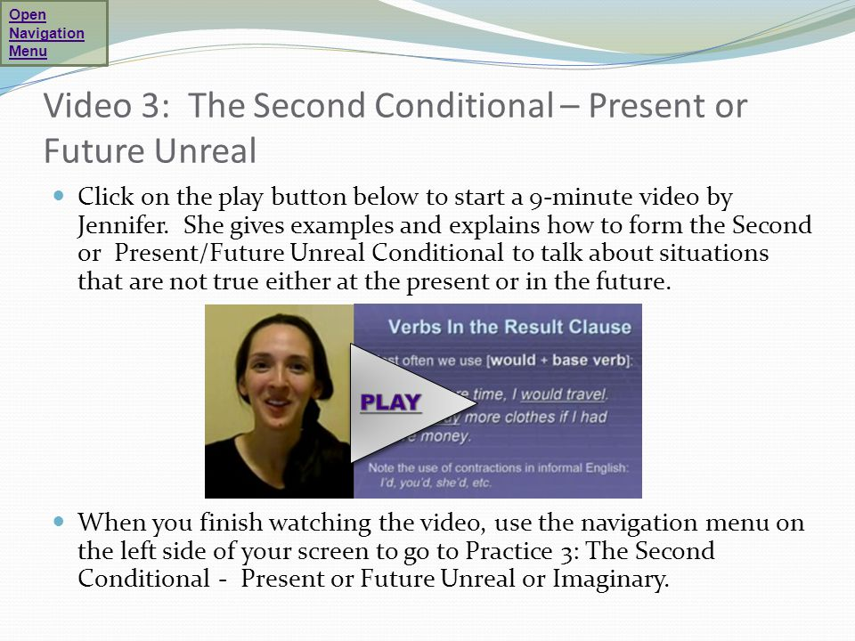 Video 3: The Second Conditional – Present or Future Unreal