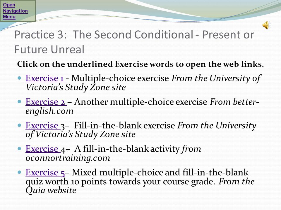 Practice 3: The Second Conditional - Present or Future Unreal