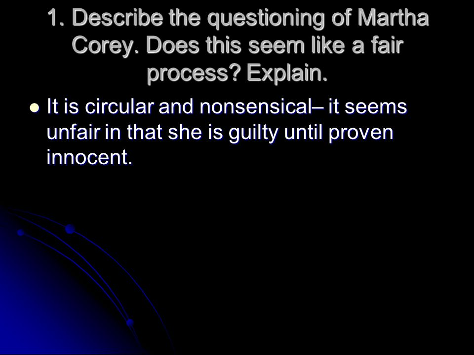 1. Describe the questioning of Martha Corey