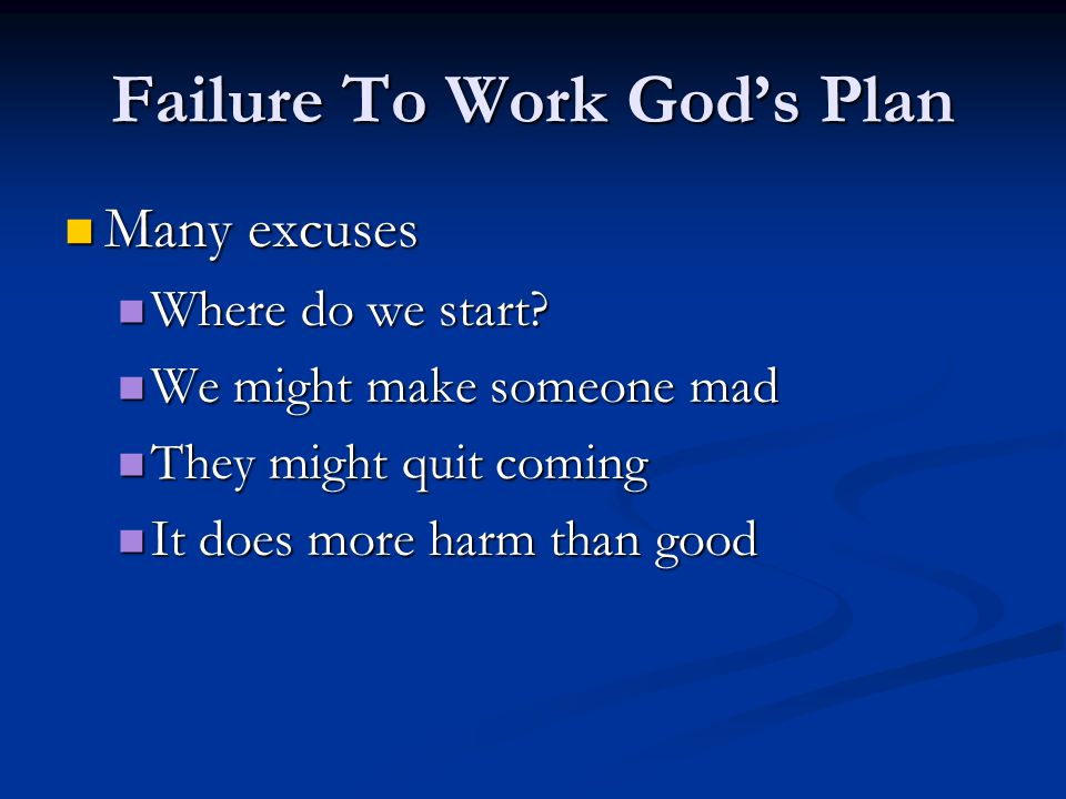 Failure To Work God's Plan