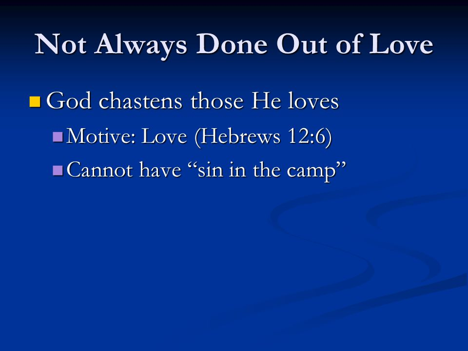 Not Always Done Out of Love