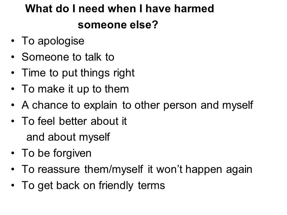 What do I need when I have harmed