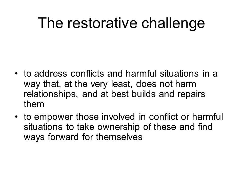 The restorative challenge