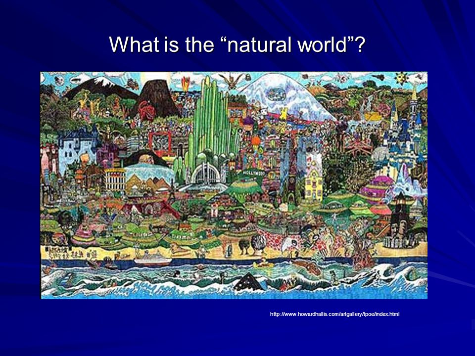 What is the natural world