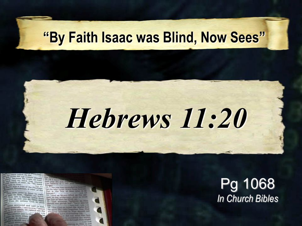 By Faith Isaac was Blind, Now Sees