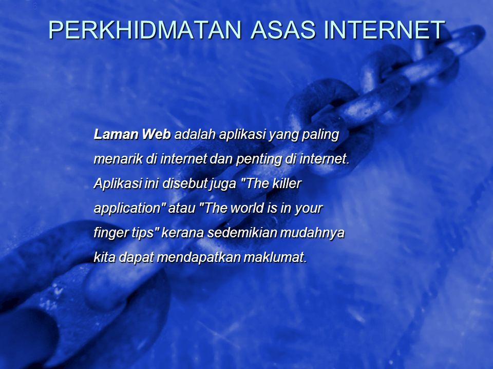 PERKHIDMATAN ASAS INTERNET