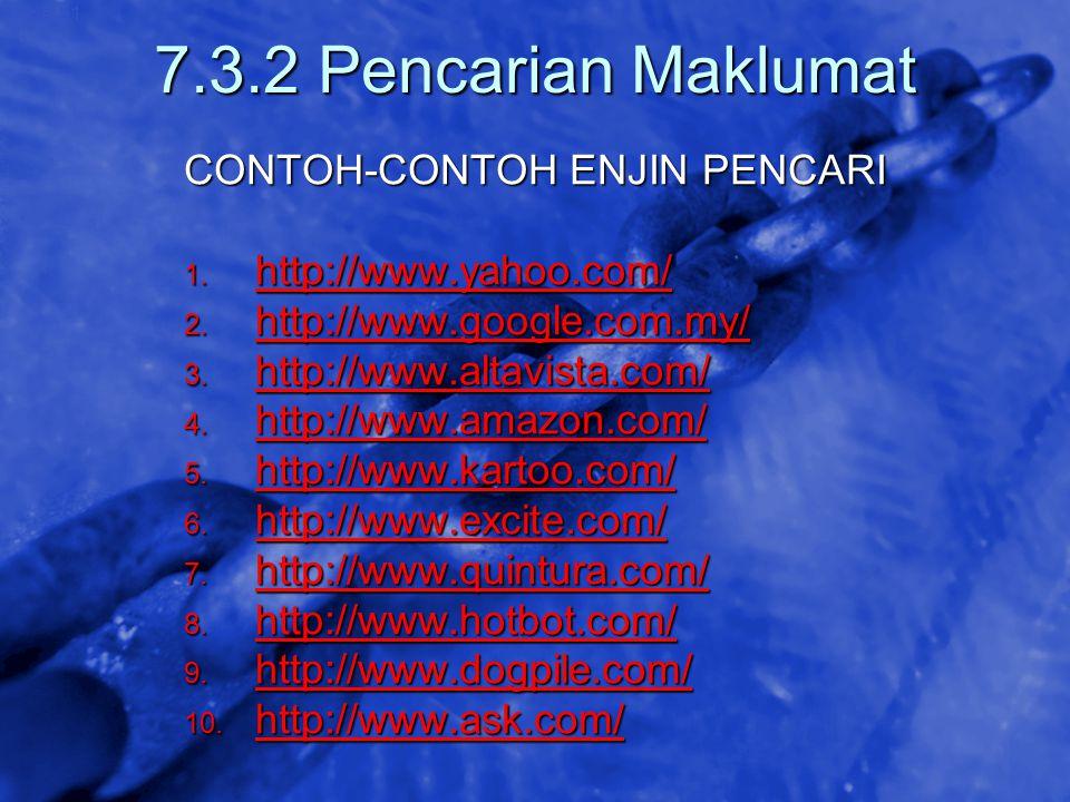 7.3.2 Pencarian Maklumat CONTOH-CONTOH ENJIN PENCARI
