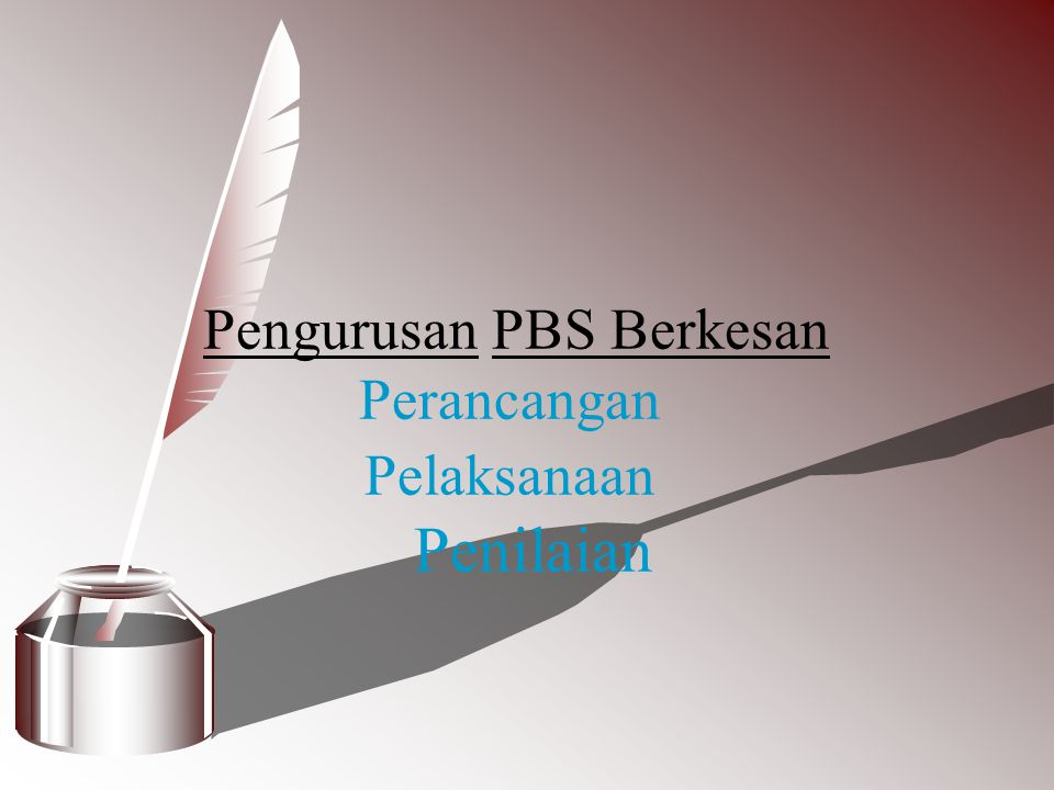 Pengurusan PBS Berkesan Perancangan Pelaksanaan Penilaian