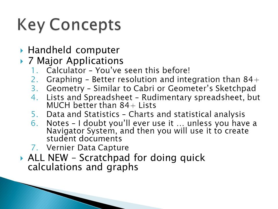 Key Concepts Handheld computer 7 Major Applications