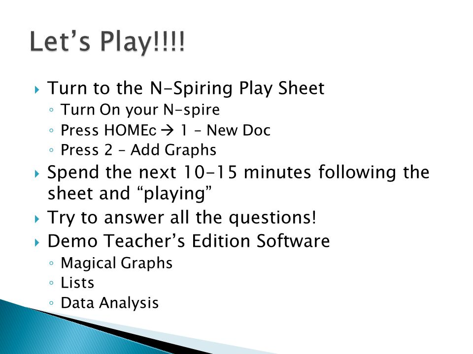 Let's Play!!!! Turn to the N-Spiring Play Sheet