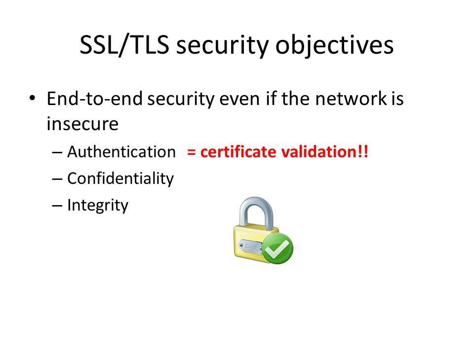 SSL/TLS security objectives