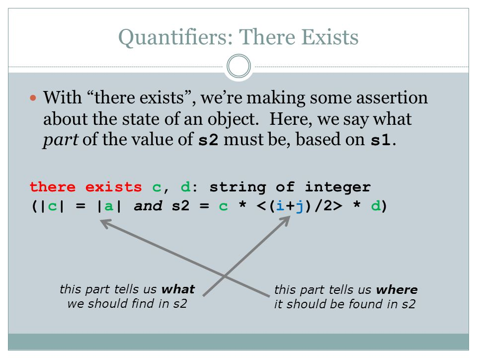 Quantifiers: There Exists