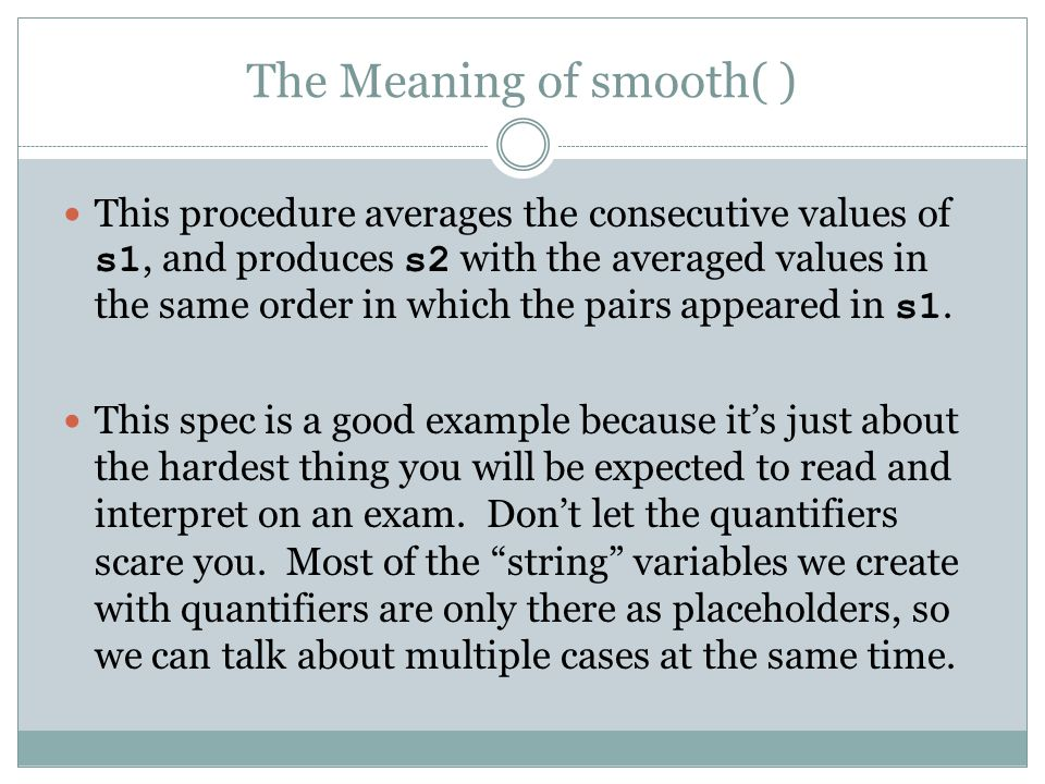 The Meaning of smooth( )