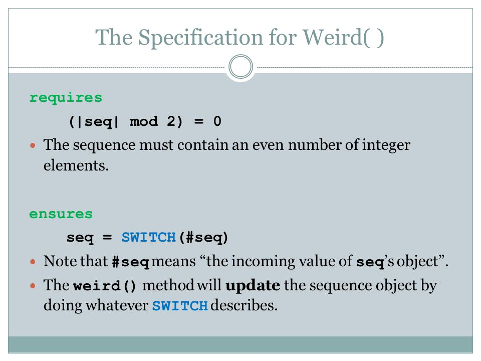 The Specification for Weird( )