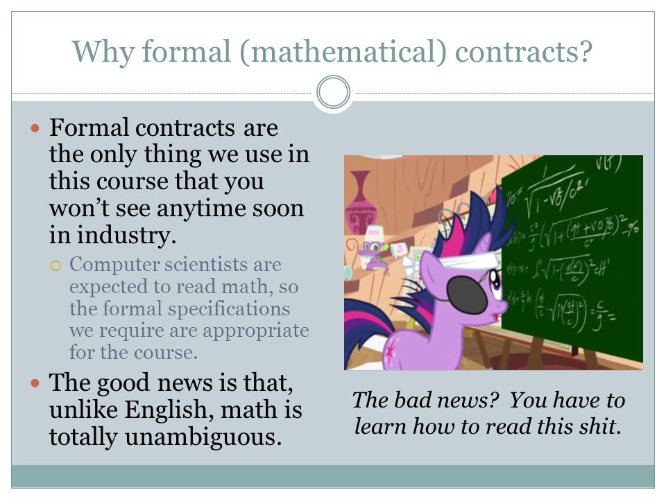 Why formal (mathematical) contracts