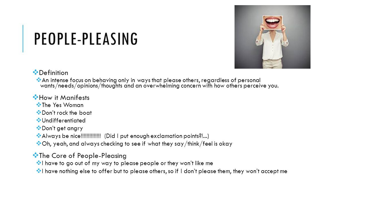 People-pleasing Definition How it Manifests