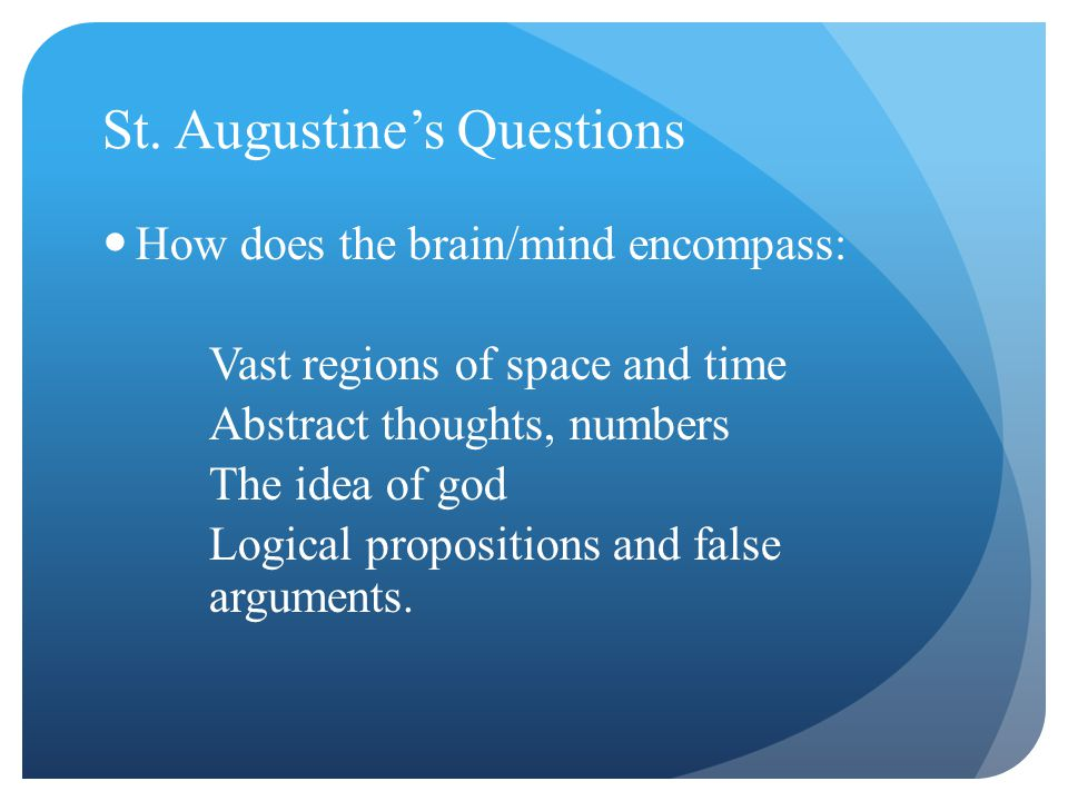 St. Augustine's Questions