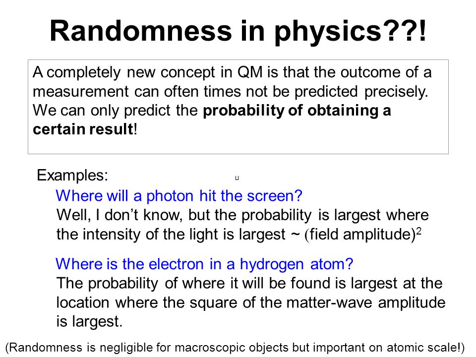 Randomness in physics !