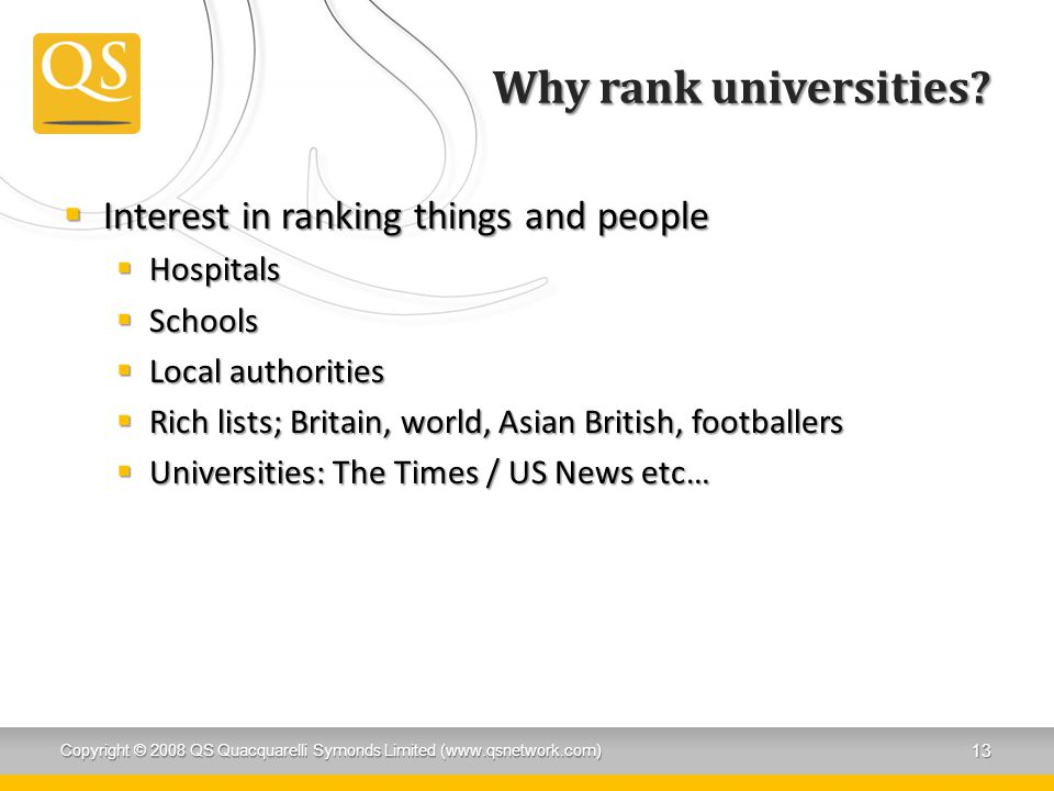 Why rank universities Interest in ranking things and people Hospitals