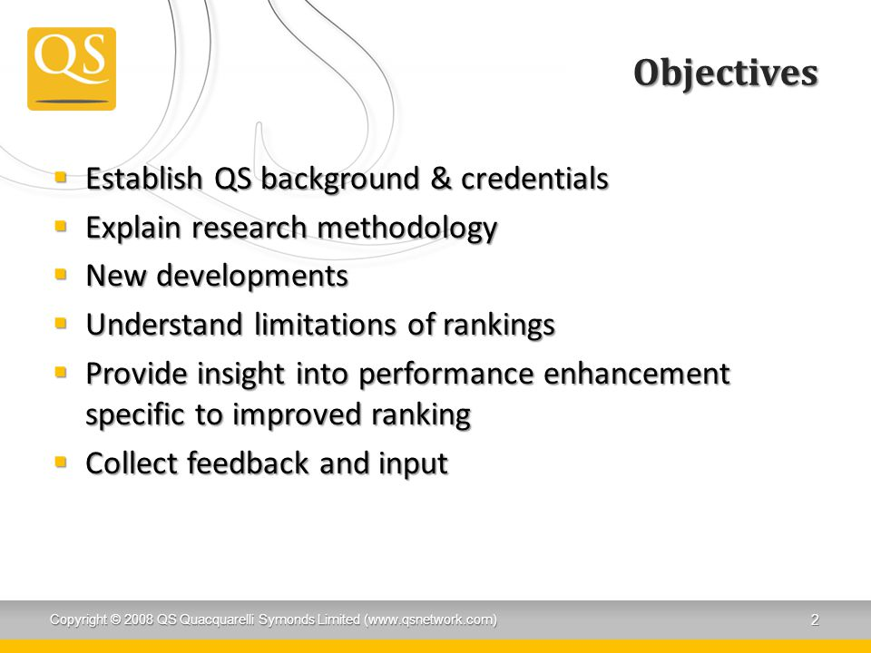 Objectives Establish QS background & credentials
