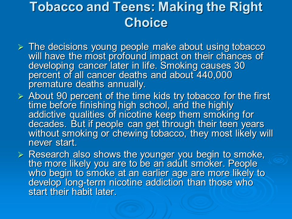 Tobacco and Teens: Making the Right Choice