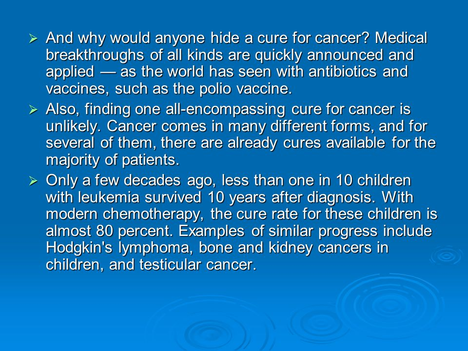 And why would anyone hide a cure for cancer