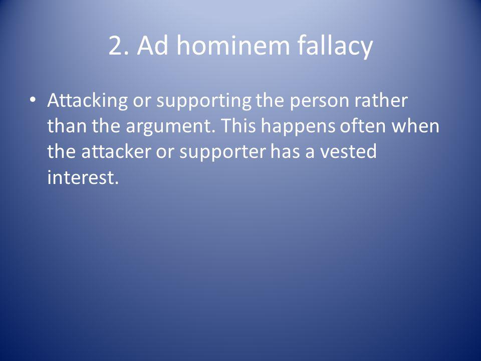 2. Ad hominem fallacy