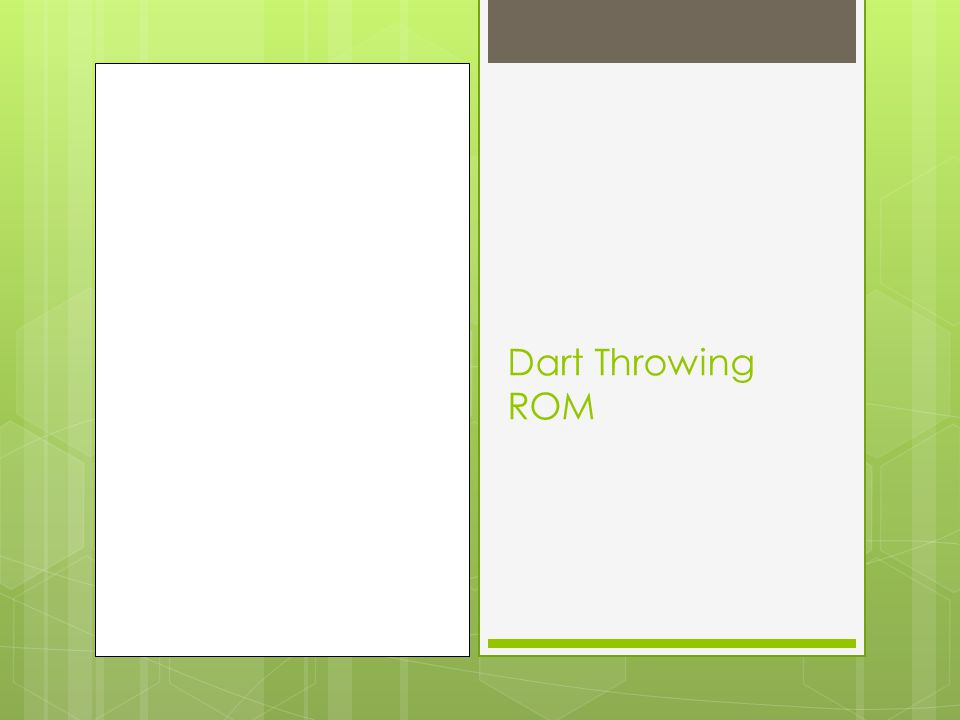 Dart Throwing ROM