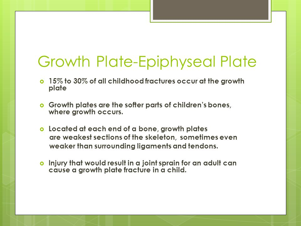 Growth Plate-Epiphyseal Plate