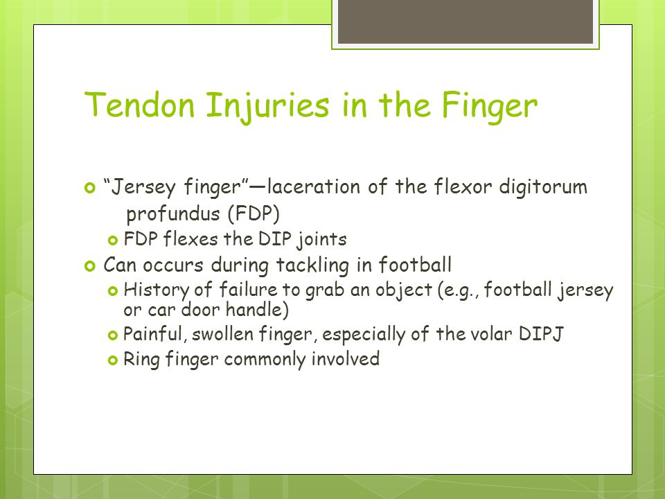 Tendon Injuries in the Finger