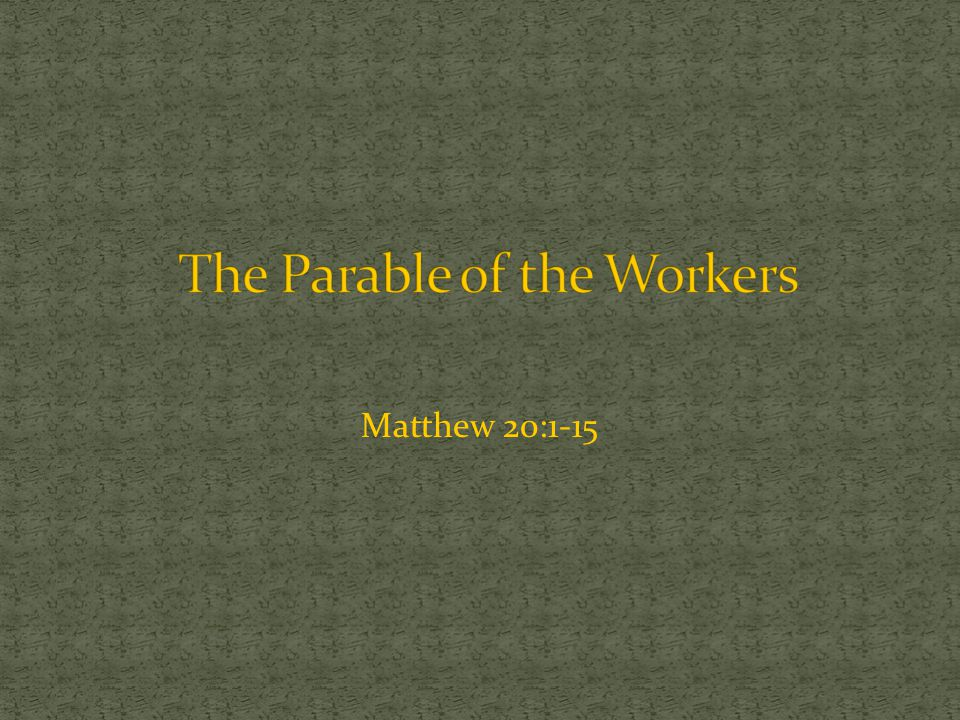 The Parable of the Workers