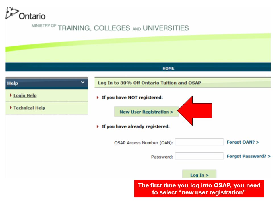 The first time you log into OSAP, you need to select new user registration